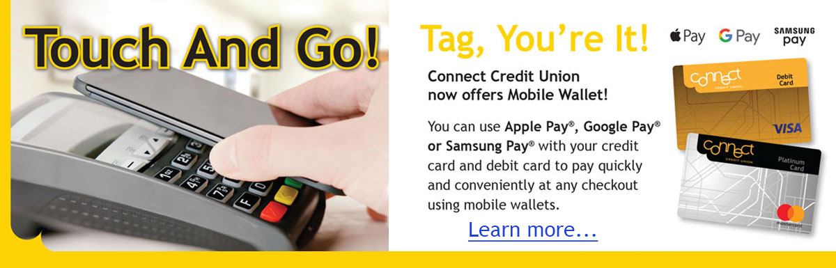 Connect Credit Union now offers Mobile Wallet